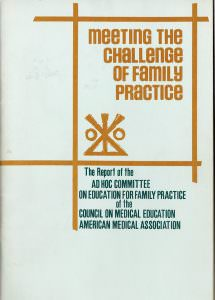 Meeting the Challenge of Family Practice, known today as the Willard Report, was released in 1966, and gave rise to the specialty of family medicine with an emphasis on community, psychosocial and team-based aspects of training and care. The College received an original copy of the report from Dr. Harry Knopke, former CCHS associate dean and UA vice president for student affairs. He is now the president of Aqua Clara International.